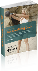 New Ebook-The Keto Kickoff Guide- Includes a 20 Min Strategy Session